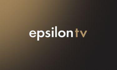 Η γιορτινή πρεμιέρα του Epsilon TV τον ερχόμενο Οκτώβριο και τα δελτία ειδήσεων με Στάη και Δρούγκα!