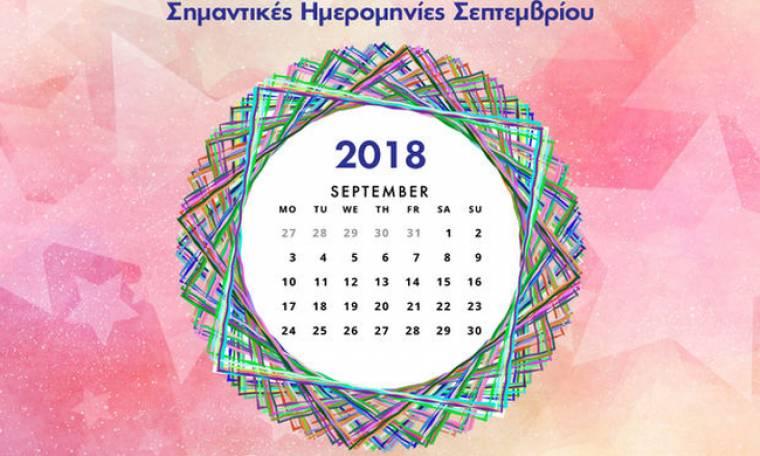 Σεπτέμβριος 2018: Οι σημαντικές ημερομηνίες του μήνα για όλα τα ζώδια