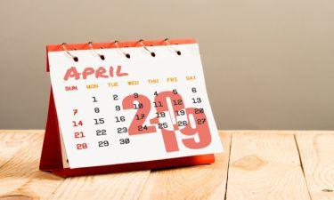 Απρίλιος 2019: Αυτές είναι οι σημαντικές ημερομηνίες του μήνα για σένα