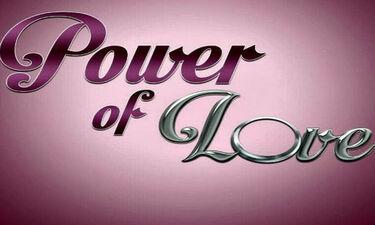 Power of love: Απίστευτη εξέλιξη! Αποχώρησε παίκτρια από το σπίτι- Την ψάχνει η παραγωγή (photos)